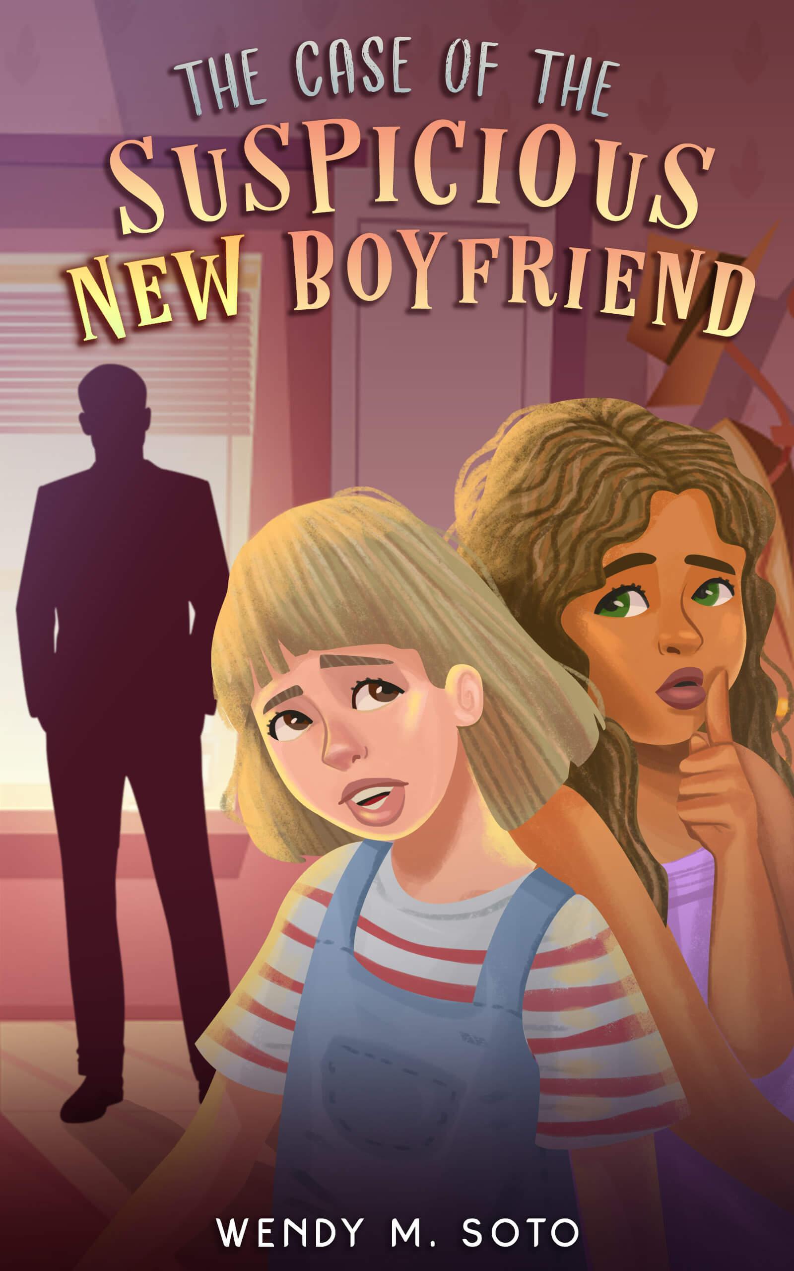 The Case of the Suspicious New Boyfriend SMALL