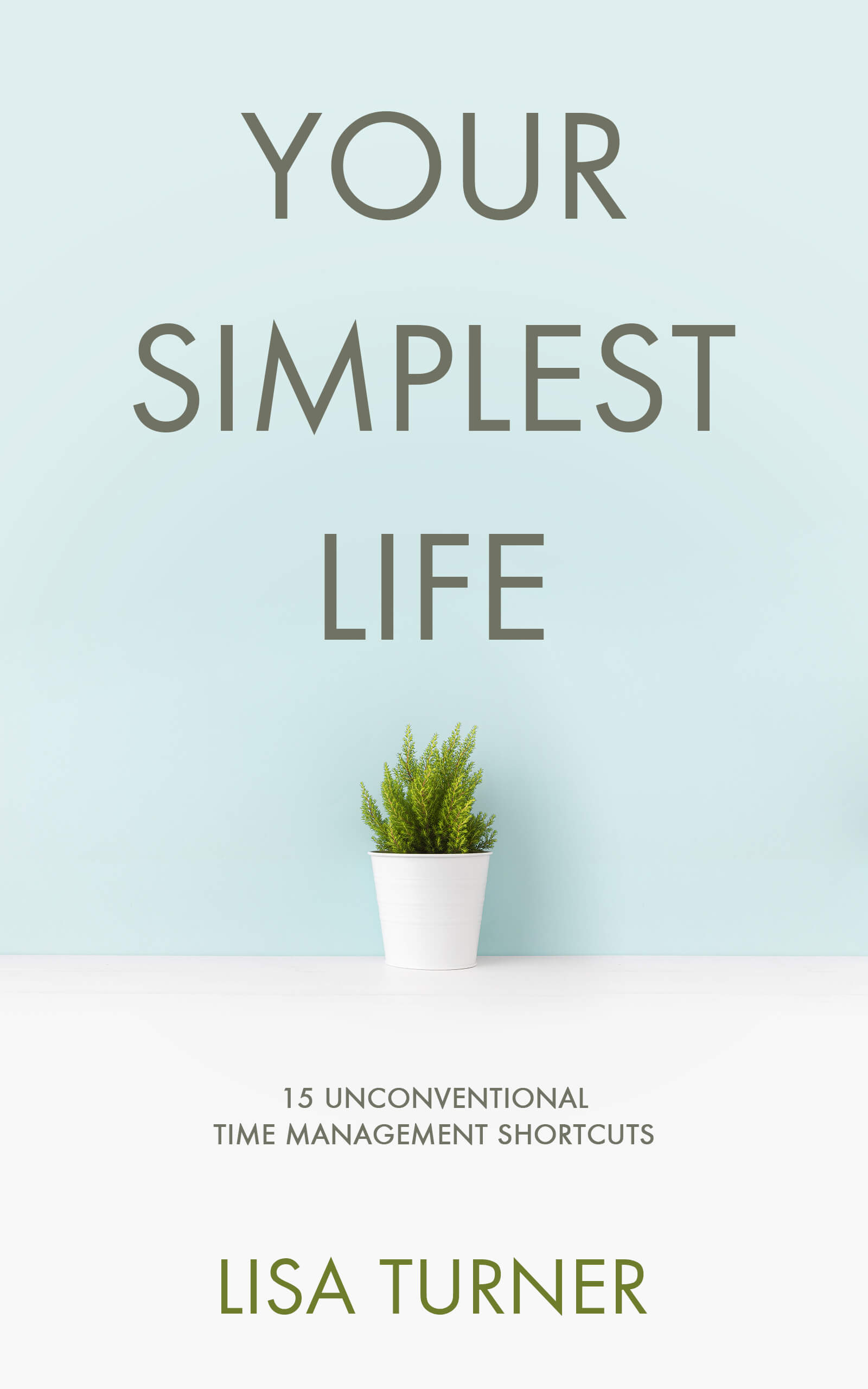 Your Simplest Life_bc12b SMALL