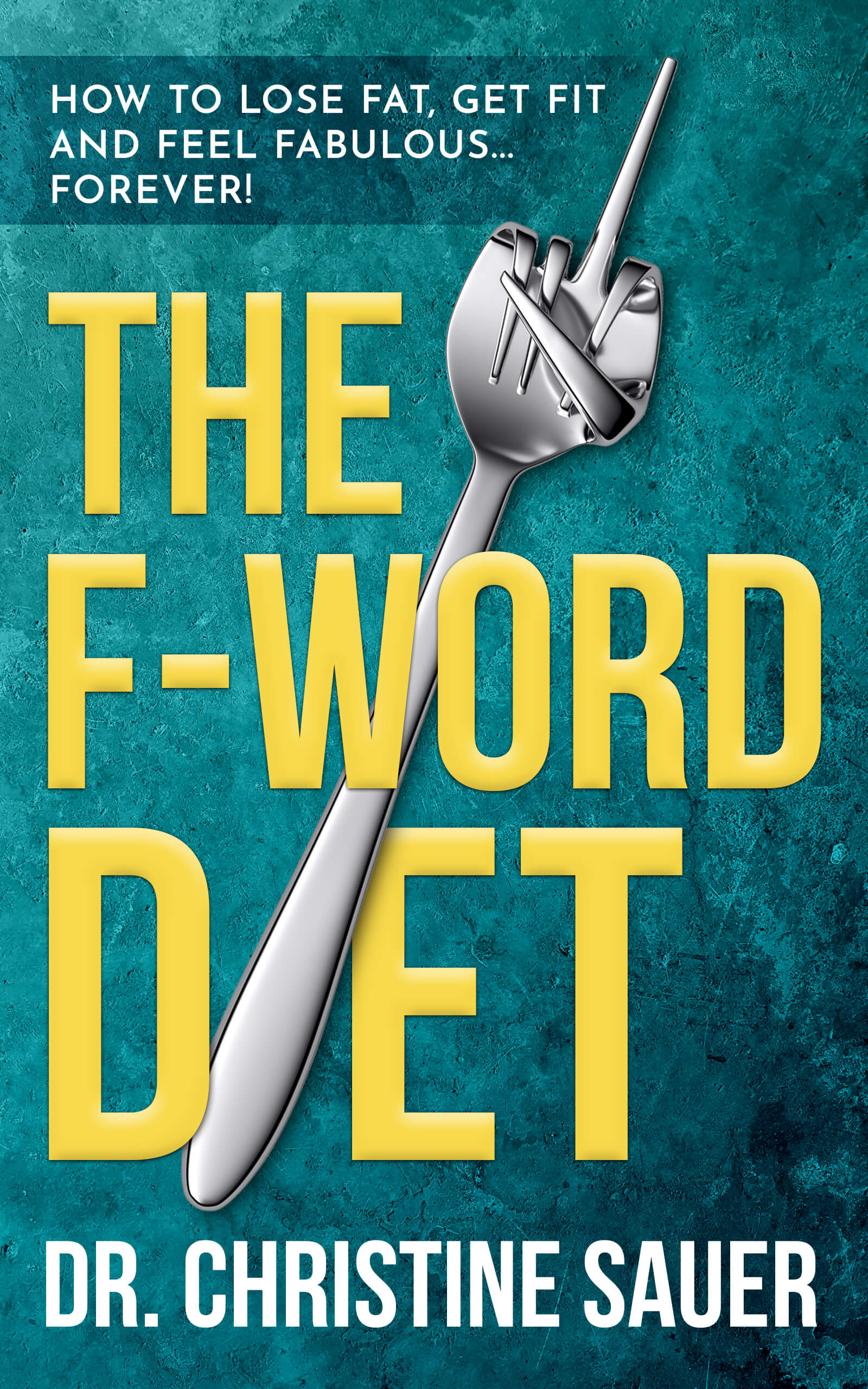 The F-Word Diet SMALL
