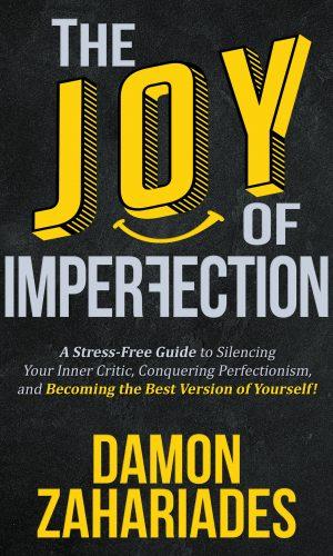 The Joy Of ImperfectionSiteSM